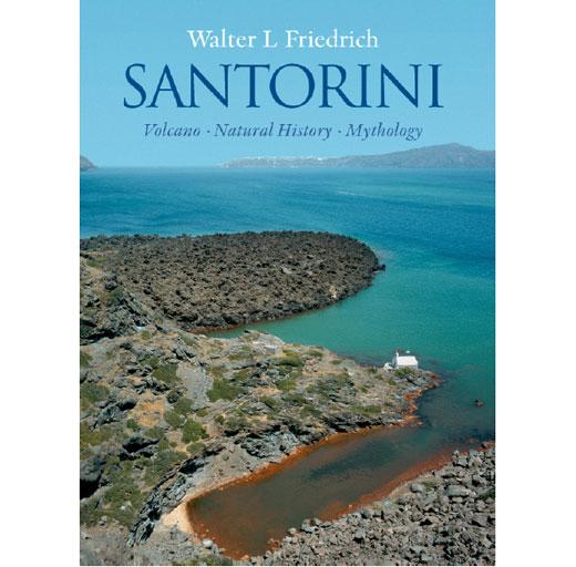 Santorini - Volcano, Natural History, Mythology